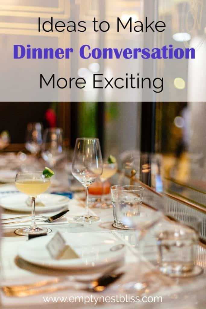How to make your dinner conversations more exciting without kids.