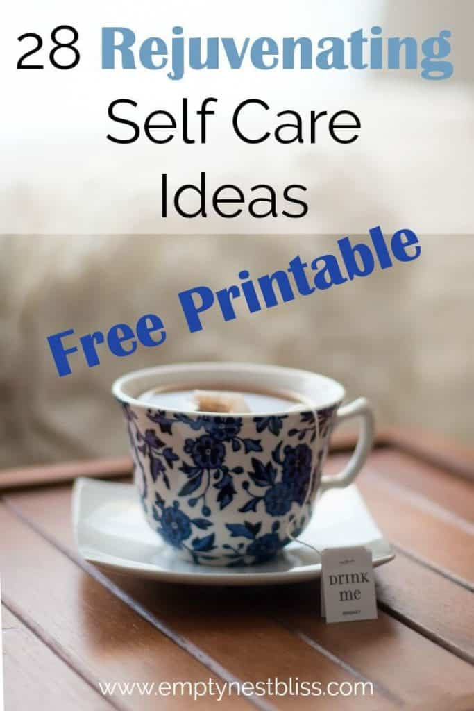 28 Rejuvenating Self Care Ideas that don't cost a fortune!