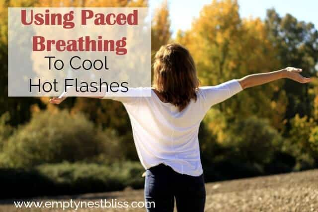 Using Paced Breathing to Cool Hot Flashes.