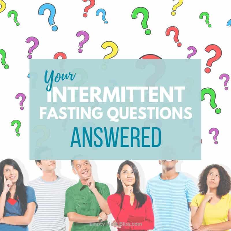 Intermittent Fasting Questions FAQ