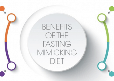 Benefits of the Fasting Mimicking Diet.