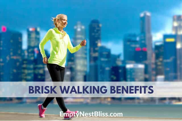 Brisk walking has so many health benefits.
