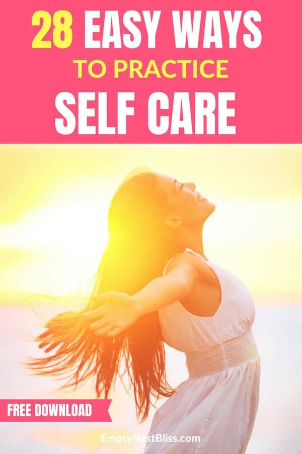 Self care ideas and 28 easy ideas for self care routines. #selflove #selfcare #healthyliving